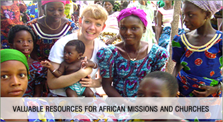 Resources for Missions to Africa: News, African Culture, African Demographics, Research